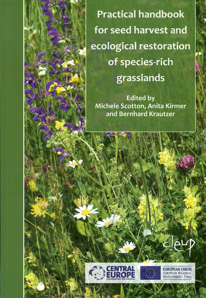 Practical handbook for seed harvest and ecological restoration of species-rich..